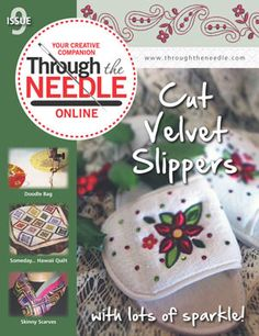 Through the Needle Online Magazine from BERNINA - Issue #9 www.bernina.com