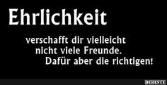Ehrlichkeit..   DEBESTE.de, Lustige Bilder, Sprüche, Witze und Videos