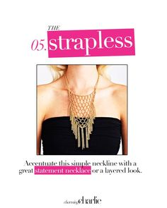 The strapless!