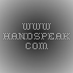 www.handspeak.com American Sign Language dictionary #ASL