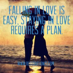 Falling in love is easy, staying in love requires a plan. #MarriageTip