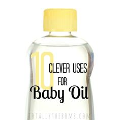 Whether I had a baby or not, most of my life, I've had baby oil on hand just so I can do these 10 Clever Uses for Baby Oil.