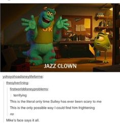 Thank you, Pixar, for forever haunting my nightmares. Thank goodness for Monsters Inc. Disney And Dreamworks, Disney Pixar, Walt Disney, Monster University, Tumblr Funny, Funny Memes, Hilarious, It's Funny, Disney Love