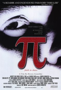 """Pi"" > 1998 > Directed by: Darren Aronofsky > Avant-garde / Experimental Thriller /  Psychological Thriller / Surrealist Film"