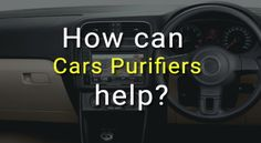Breathe better in your car with the help of AIRGUARD! Home Air Purifier, The Help, Breathe, Car, Automobile, Cars