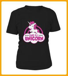 Always be a Unicorn - Einhorn shirts (*Partner-Link)