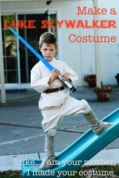 Luke, I am your mother.  I made your costume.  Go to bed. {with BONUS JEDI costume tutorial also!}
