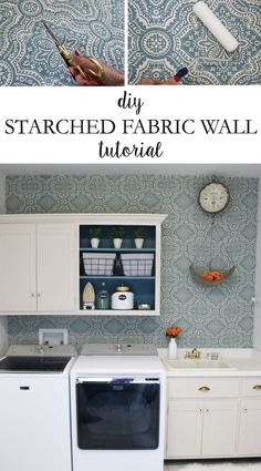 DIY Starched Fabric Wall Tutorial for Remodelaholic # DIY Home Decor rental Starched Fabric Wall Treatment Tutorial Temporary Wallpaper, Of Wallpaper, Fabric Wallpaper, Laundry Room Storage, Diy Storage, Storage Ideas, Laundry Rooms, Storage Room, Apartment Walls