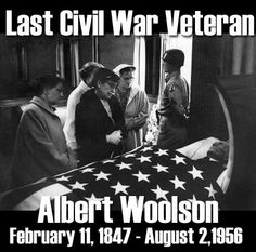 Tumblr Albert Woolson died at the age of 109 in 1956, the last American Civil…