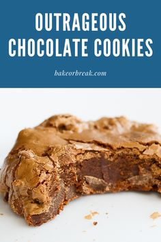 If you love rich chocolate desserts, try these rich, fudgy, fantastic Outrageous Chocolate Cookies! - Bake or Break recipes desserts deserts Easy No Bake Desserts, Köstliche Desserts, Dessert Recipes, French Desserts, Easter Recipes, Plated Desserts, Chocolate Cookies, Chocolate Desserts, Brownie Cookies