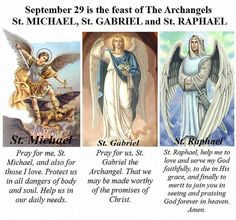"""""""If only most Catholics will have devotion to St. Michael for protection, St. Gabriel for the grace to witness to the Word of God and St. Raphael for obtaining from God the healing of mind and body, they will rarely experience physical, emotional and spiritual attacks from the evil one ~ Fr. Cassian Sama, OP"""