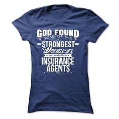 god found and made them insurance agents T Shirt, Hoodie, Sweatshirt