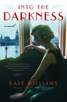 Historical Fiction 2018. Part 3 of the Storms of War Trilogy. A woman tries to find her stolen son and keep her family from falling apart in the years leading up to World War II. Into the Darkness: A Novel by Kate Williams