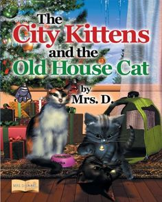 The City Kittens and the Old House Cat by Mrs D. http://www.amazon.com/dp/1457516195/ref=cm_sw_r_pi_dp_51bhwb1RNV8F1