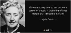 Enjoy our ridiculous quotes collection by famous authors, actors and comedians. Best ridiculous quotes selected by thousands of our users! Agatha Christie, Mrs Marple, Detective, Ridiculous Quotes, King Author, Hercule Poirot, Best Husband, Dyslexia, People Quotes