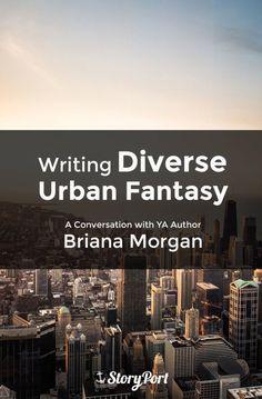 Writing Diverse Urban Fantasy