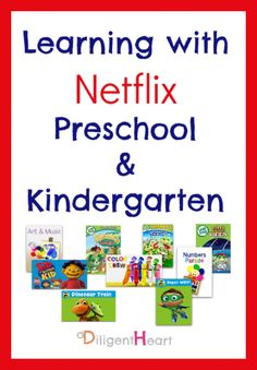 Learning with Netflix Preschool and Kindergarten