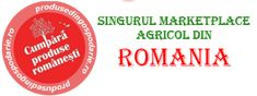 Marketplace agricol Romania Produse traditionale romanesti