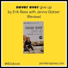 A review of the book Never Ever Give Up by Erik Rees to bring attention to Pediatric Cancer Awareness Month (September).
