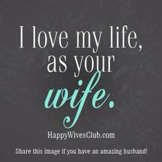 Dear husband, you have given me an amazing life. I thank God for you every single day!!! God has truly blessed us!