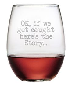Look what I found on #zulily! 'Get Caught' Stemless Wine Glass - Set of Four #zulilyfinds