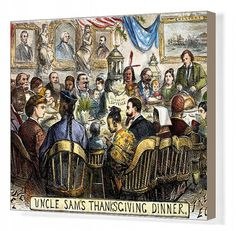 Box Canvas Print. THANKSGIVING CARTOON, 1869. Uncle Sams Thanksgiving Dinner: cartoon, 1869, by Thomas Nast depicting a Thanksgiving table at which