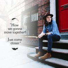 "James Bay, ""Move Together""..."