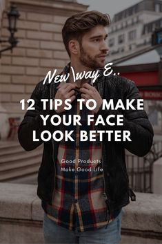 12 Tips To Make Your Face Look Better Instantly Beauty Tips For Men, Beauty Hacks, Stylish Men, Men Casual, Improve Yourself, Make It Yourself, All Friends, Face Men, Fashion Men