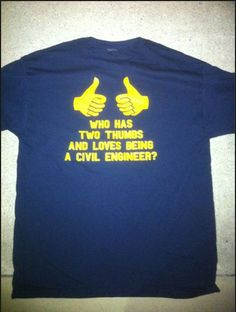 Great civil engineering T-Shirt from one of our ASCE student members