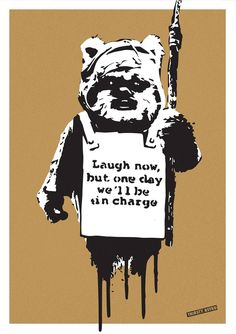 Buy Laugh Now Ewok - Limited Edition 6 of 50, a Screenprinting on Paper by Thirsty Bstrd from France. It portrays: Cinema, relevant to: star, ewok, wars, banksy, charge, laugh, monkey, movie 3-colors Screenprint on Paper in Paris – Stamped and numbered by the artist. From Thirsty Bstrd's « When Banksy Meet Star Wars » series.