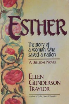 Esther-The story of a woman who saved a nation!