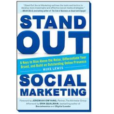 Standing Ovation For Stand Out Social Media Marketing | Book Review: Stand Out… is definitely standing outamong the many social media books I've come across, so grab your copy and learn to differentiate the right way today!