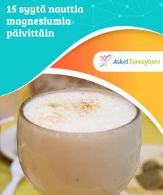 15 syytä nauttia magnesiumia päivittäin   Magnesium on hyvin tärkeä mineraali terveyden kannalta. #Magnesiumin puute liittyy moniin #sairauksiin, kuten lihaskipuihin, hermostollisiin muutoksiin, huimaukseen, nivelongelmiin ja #migreeniin.  #Kauneus