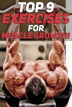 The Top 9 Exercises for Muscle Growth! All of the exercises listed in the article are purposefully curated to help anyone who is trying their best to grow bigger and stronger. Most of the exercises will also help with fat loss as they are high intensity. Check them out! #fitness #gym #exercise #exercises #workouts #bodybuilding