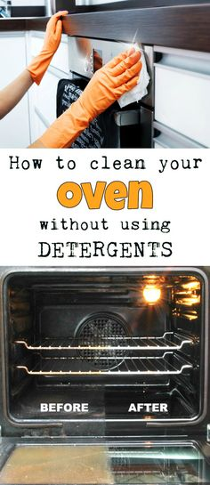 Learn how to clean your oven without using detergents.