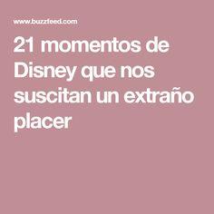 21 momentos de Disney que nos suscitan un extraño placer