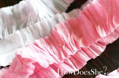 Ruffled party streamers made from crepe paper!