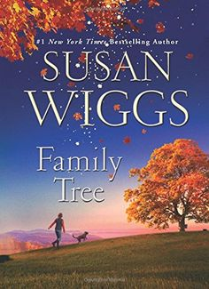 ISBN: 9780062425430 Family Tree: A Novel by Susan Wiggs 08/11/2016