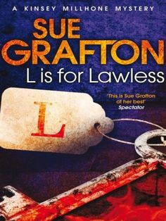 L is for Lawless (Kinsey Millhone Mystery) by Sue Grafton #Grafton