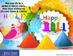 #ApexVisas Wishes everyone a very happy and joyful #Holi.#FestivalofColours #PlaySafe #Happiness