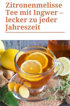 Zitronenmelisse und Ingwer gehören zu den effektivsten und bekanntesten Heilpflanzen. Was liegt da näher, als einen Zitronenmelisse Tee mit Ingwer zu kochen, um von beiden Heilpflanzen zu profitieren? Ein Zitronenmelisse Tee mit Ingwer ist ein Getränk, was zu allen Jahreszeiten lecker schmeckt, aber besonders in den Herbst- und Wintermonaten kommt dieser Tee ganz groß raus. #ofenliebe #affektblog #Zitronenmelisse #tee Ginger Tea, Medicinal Plants, Seasons Of The Year, Autumn