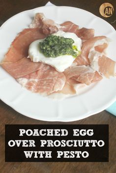 Poached Egg Over Prosciutto with Pesto