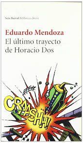 El último trayecto de Horacio Dos.