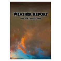 Weather Report Joe Zawinul Amp Jaco Pastorius What A