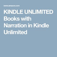 KINDLE UNLIMITED Books with Narration in Kindle Unlimited