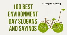 Best slogans for environment day to make this day more . A healthy and clean environment is . World Environment Day Slogans, Slogan On Environment, World Environment Day Posters, Environment Quotes, Good Environment, Earth Day Slogans, Earth Day Quotes, Global Warming Slogans, Go Green Slogans
