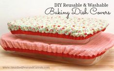 Tutorial: Reusable fabric baking dish cover (Sewing