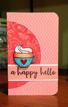 Stamped circle card with a Copic Colored mug. Using a fun Paper Smooches stamp set.