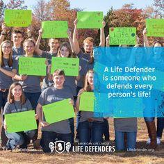 Be a Life Defender!