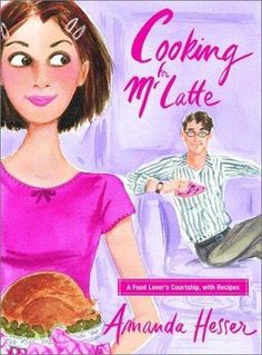 Cooking for Mr. Latte by Amanda Hesser, BookLikes.com #books